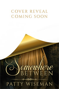 Somewhere Between by Patty Wiseman - Cover Reveal